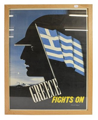 Lot 22 - A Second World War ''Greece Fights On'' Poster,...
