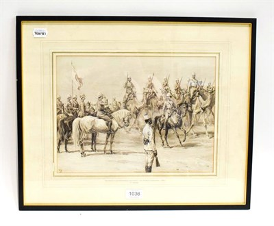 Lot 1036 - Frank Stephen Dadd (1851-1929) the Sirdar (Lord Kitchener) reviewing the Berber garrison circa...