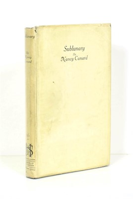 Lot 68 - Cunard (Nancy) Sublunary, Hodder and Stoughton, 1923, first edition, dust wrapper (torn and...