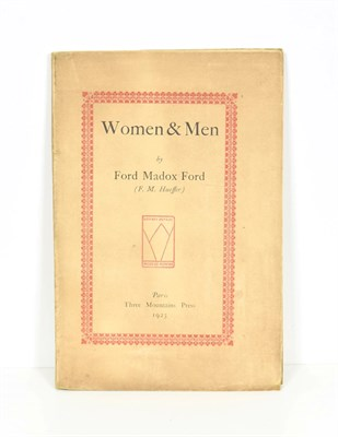 Lot 80 - Ford (Ford Madox)  Women & Men, Paris: Three Mountains Press, 1923, numbered limited edition...