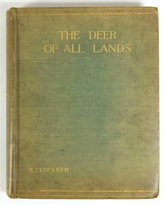 Lot 26 - Deer Interest: Lydekker (Richard). ''The Deer of all Lands''. A History of the Family Cervidae...