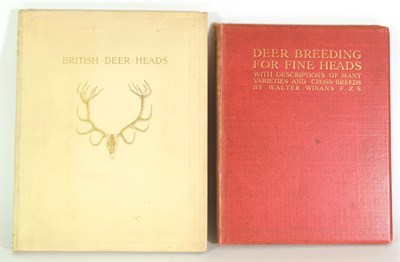Lot 40 - Deer Interest: ''British Deer Heads'' - An Illustrated Records of the Exhibition Organised by...