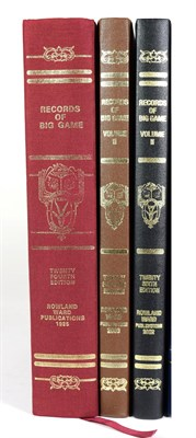 Lot 53 - Deer Interest: Ward Rowland, ''Records of Big Game'', Published by Rowland Ward Limited, Twenty...