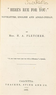 Lot 24 - Fletcher [Constance]. ''Here's Rue for You:'' Novelettes, English and Anglo-Indian. By Mrs H....