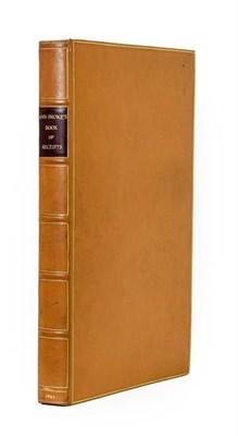 Lot 93 - Cookery. Manuscript receipt book of Ann Broke [Brooke], c.1678-92. [24] 1-59 61-76 78-88 90-336...