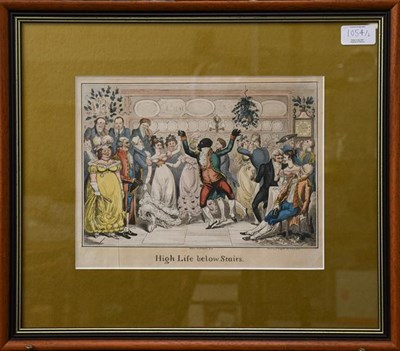 Lot 1054 - After Cruickshank titled High Life Below Stairs, 21cm by 27.5cm and another print by D T...
